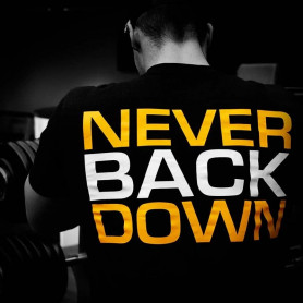 "T-Shirt ""Never Back Down"" DEDICATED"