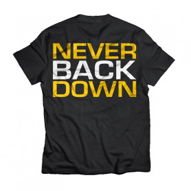 """T-Shirt """"Never Back Down"""" DEDICATED"""