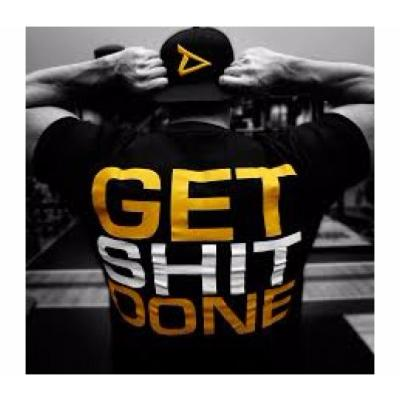 "Dedicated T-Shirt ""GET SHIT DONE"""